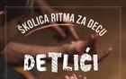 "Školica ritma ""Detlići"""