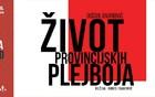 Život provincijskih plejboja / Nedelja Promene