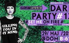 ► DARK PARTY 13 ► Open-air at Dom B.612