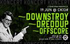 DONWSTROY + DREDDUP + OFFSCORE