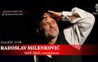 NAŠI DANI - Radoslav Milenković