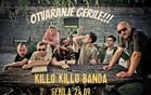KILLO KILLO BANDA @ GERILA