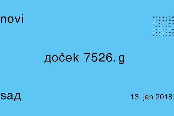 Doček 7526. g / Novi Sad