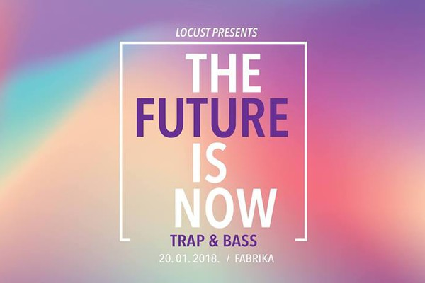The Future Is Now: Trap & Bass