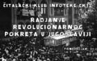 Čitalački Klub: Rađanje revolucionarnog pokreta u Jugoslaviji